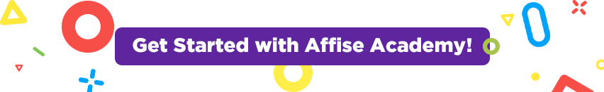 Affise Academy - Your Way to Start With Affiliate Marketing
