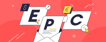 How to Make The Most Out of EPC in Your Affiliate Marketing Campaign